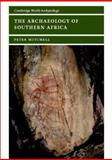 The Archaeology of Southern Africa, Mitchell, Peter J., 0521633893