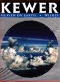 Kewer : Heaven on Earth - Wishes, Kewer, Carolin, 0615163890