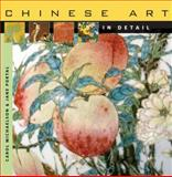 Chinese Art in Detail, Carol Michaelson and Jane Portal, 0674023897