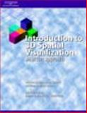 Introduction to 3D Spatial Visualization : An Active Approach, Sorby, Sheryl and Wysocki, Anne Francis, 1401813895