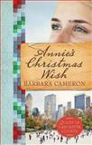 Annie's Christmas Wish, Barbara Cameron, 1426733895