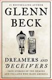Dreamers and Deceivers, Glenn Beck, 1476783896