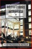 Industrial Economics and Organisation, Wan Sulaiman Bin Wan Yusoff, 1493133896