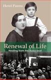 Renewal of Life, Henri Parens, 188756389X