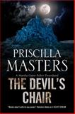 The Devil's Chair: a Martha Gunn Police Procedural, Priscilla Masters, 0727883895