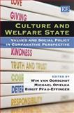 Culture and Welfare State : Values and Social Policy in Comparative Perspective, , 1845423895