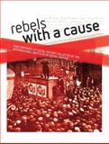 Rebels with a Cause : Five Centuries of Social History Collected by the International Institute of Social History, Kloosterman, Jaap and Lucassen, Jan, 9052603898