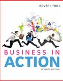 Business in Action, Bovee, Courtland L. and Thill, John V., 0133773892