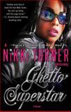 Ghetto Superstar, Nikki Turner, 0345493893