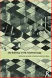 Meddling with Mythology : AIDS and the Social Construction of Knowledge, , 0415163897