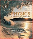 Physics for Scientists and Engineers : Extended Version, Tipler, Paul A. and Mosca, Gene, 0716743892
