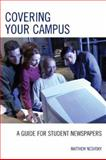 Covering Your Campus, Matt Nesvisky, 0742553892