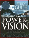 The Principles and Power of Vision, Myles Munroe, 088368389X
