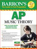 Barron's AP Music Theory with MP3 CD, 2nd Edition, Nancy Scoggin, 1438073895
