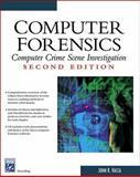 Computer Forensics : Computer Crime Scene Investigation, Vacca, John R., 1584503890