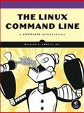 The Linux Command Line : A Complete Introduction, Shotts, William E., Jr., 1593273894