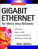Gigabit Ethernet for Metro Area Networks, Bedell, Paul, 0071393897