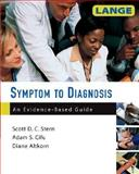 Symptom to Diagnosis, Stern, Scott D. C. and Altkorn, Diane, 0071463895