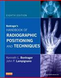 Bontrager's Handbook of Radiographic Positioning and Techniques 8th Edition