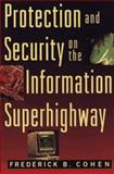Protection and Security on the Information Superhighway, Fredrick B. Cohen, 0471113891
