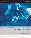 AutoCAD 2004 : Tutor for Engineering Graphics, Kalameja, Alan, 1401883893