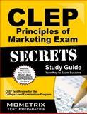 CLEP Principles of Marketing Exam Secrets Study Guide, CLEP Exam Secrets Test Prep Team, 1609713893