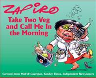 Take Two Veg and Call Me in the Morning, Shapiro, Jonathan and Zapiro, 1770093893