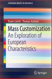 Mass Customization : An Exploration of European Characteristics, Coletti, Paolo and Aichner, Thomas, 3642183891