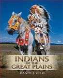 Indians of the Great Plains, Gelo, Daniel, 0131773895