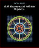 Fluid Electrolyte and Acid-Base Regulation : Physiology and Pathophysiology, Keyes, Jack L., 0867203897