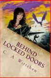 Behind Locked Doors, C. Wittchen, 1494943891