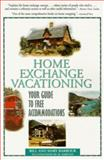 Home Exchange Vacationing, Bill Barbour and Mary Barbour, 1558533893