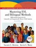 Mastering ESL and Bilingual Methods : Differentiated Instruction for Culturally and Linguistically Diverse, Herrera, Socorro G. and Murry, Kevin G., 0137073909