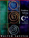 Problem Solving with C++ : The Object of Programming, Savitch, Walter J., 0201703904
