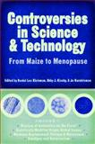 Controversies in Science and Technology : From Maize to Menopause, , 0299203905