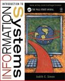Introduction to Information Systems, Simon, Judith C., 0471393908
