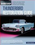 Thunderbird Restoration Guide, 1958-1966, William Wonder, 0760303908