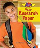 Ace Your Research Paper, Ann Graham Gaines, 0766033902
