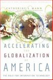 Accelerating the Globalization of America, Catherine L. Mann, 088132390X