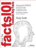 Studyguide for PRIMATE ECOLOGY and CONSERVATION by Eleanor Sterling, ISBN 9780199659456, Cram101 Incorporated, 1490243909