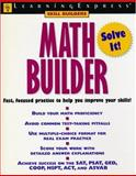 Math Builder, Jessika Sobanski and LearningExpress Staff, 157685390X