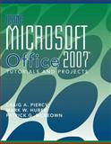 Using Microsoft Office 2007 : Tutorials and Projects, Piercy, Craig A. and Huber, Mark W., 0470223901