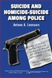 Suicide and Homicide-Suicide among Police, Leenaars, Antoon A., 0895033909