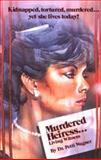 Murdered Heiress, Petti Wagner, 091490390X