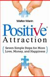 Positive Attraction, Walter Marin, 0991063902