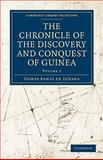 Chronicle of the Discovery and Conquest of Guinea, Zurara, Gomes Eanes de, 1108013902