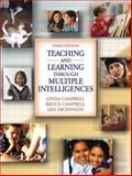 Teaching and Learning Through Multiple Intelligences, Campbell, Linda and Campbell, Bruce, 0205363903