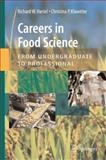 Careers in Food Science : From Undergraduate to Professional, , 0387773908