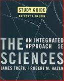 The Sciences : An Integrated Approach, Trefil, James and Hazen, Robert M., 047007390X