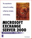 Microsoft Exchange Server 2000 Administrator's Guide, McAmis, David G., 0761513906